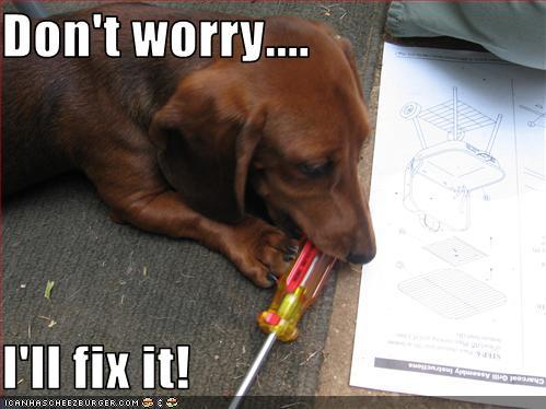 don't-worry-i-fix-it.jpg